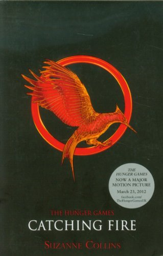 The Hunger Games 2. Catching Fire (Hunger Games Trilogy) - Suzanne Collins