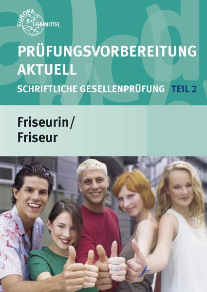 Prüfungsvorbereitung Aktuell Friseurin/Friseur ...