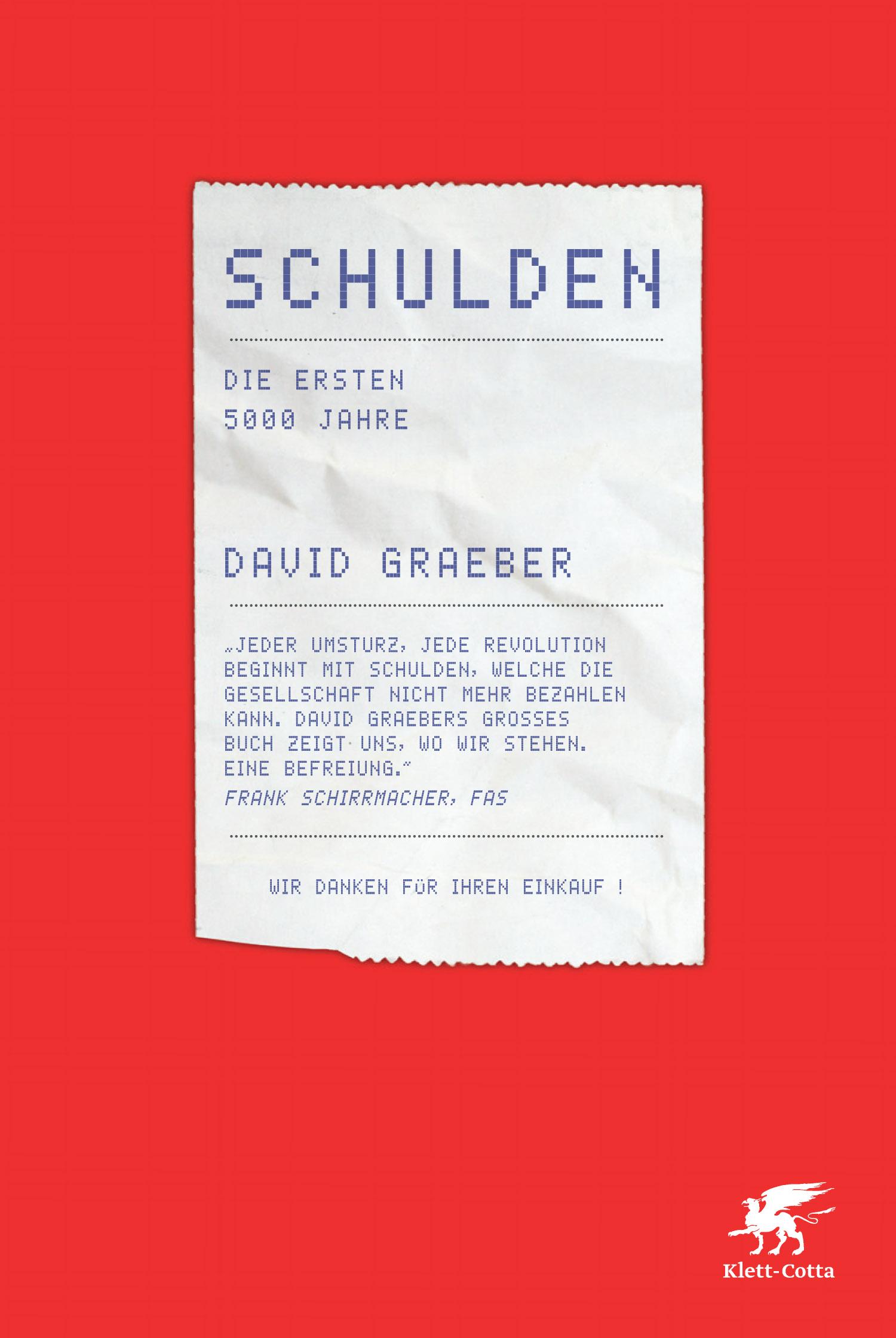 Schulden: Die ersten 5000 Jahre - David Graeber...