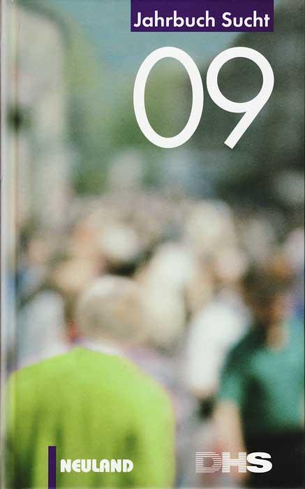 Jahrbuch Sucht 2009 - Raphael Gassmann