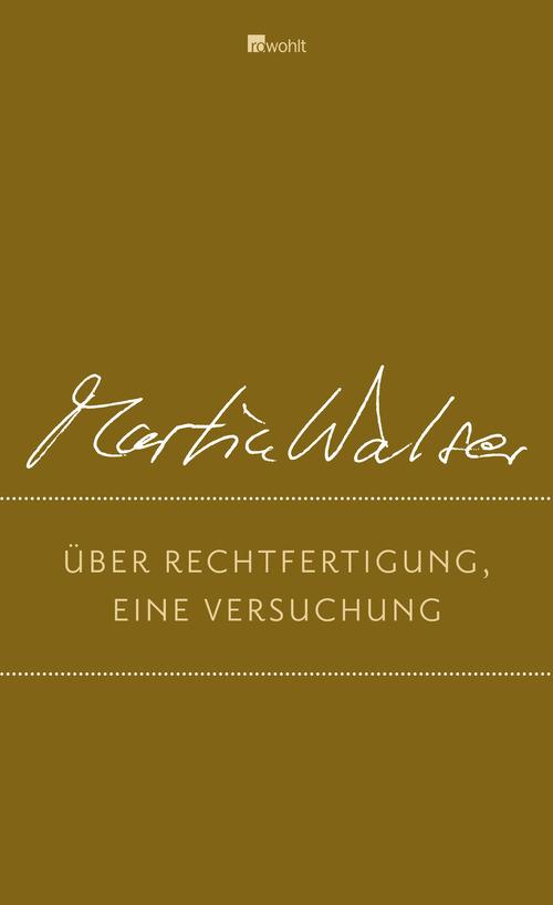 Über Rechtfertigung, eine Versuchung: Zeugen und Zeugnisse - Martin Walser