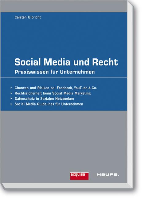 Social Media und Recht: Praxiswissen für Untern...