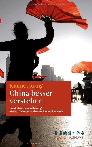 China besser verstehen: Interkulturelle Annäher...