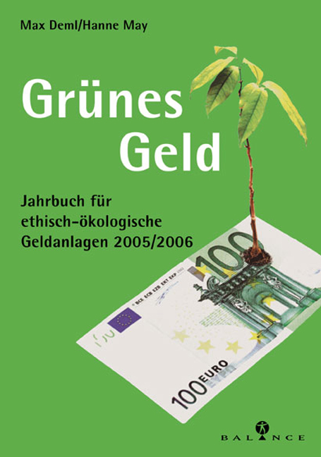 Grünes Geld. Jahrbuch für ethisch-ökologische G...