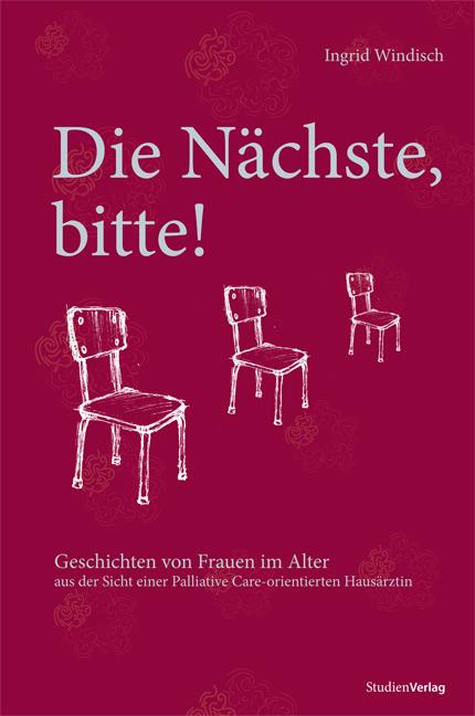 Die Nächste, bitte!: Geschichten von Frauen im ...