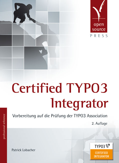Certified TYPO3 Integrator: Vorbereitung auf di...