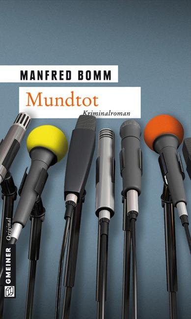 Mundtot: Der zwölfte Fall für August Häberle - Manfred Bomm