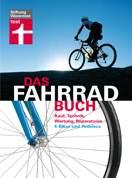 Das Fahrradbuch: Kauf, Technik, Wartung,Reparaturen, mit Kapitel E-Bikes - Ulf Hoffmann