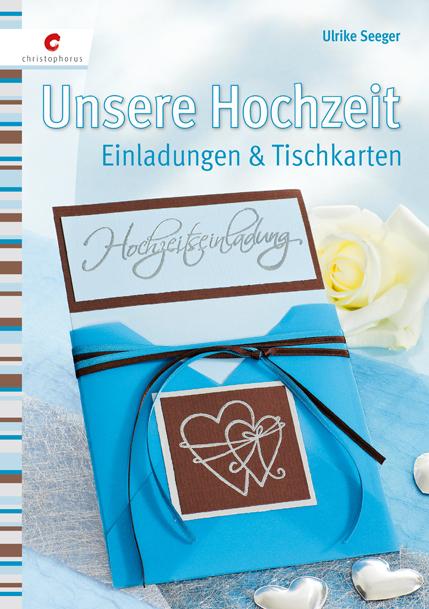 Unsere Hochzeit: Einladungen & Tischkarten - Ul...