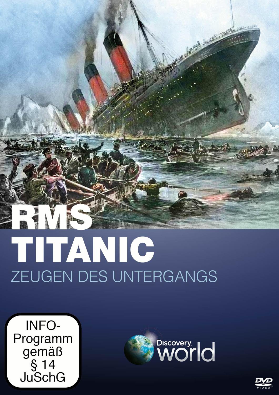 Titanic - Zeugen des Untergangs