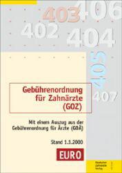 Gebührenordnung für Zahnärzte (GOZ) vom 22.10.1987: Mit einem Auszug aus der Gebührenordnung für Ärzte (GOÄ) Stand 2.1.2002