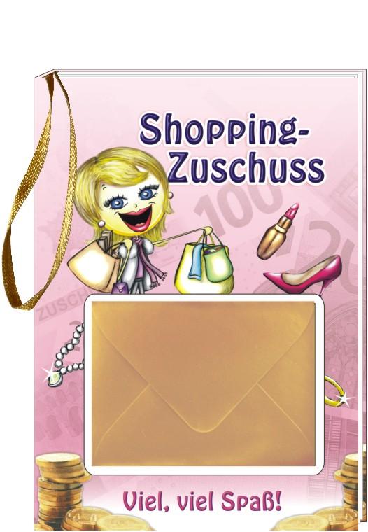 Shopping-Zuschuss: Viel, viel Spaß! - -