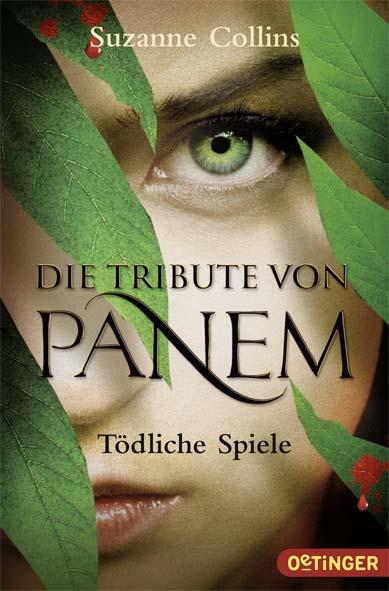 Die Tribute von Panem: Band 1 - Tödliche Spiele - Suzanne Collins [Taschenbuch]