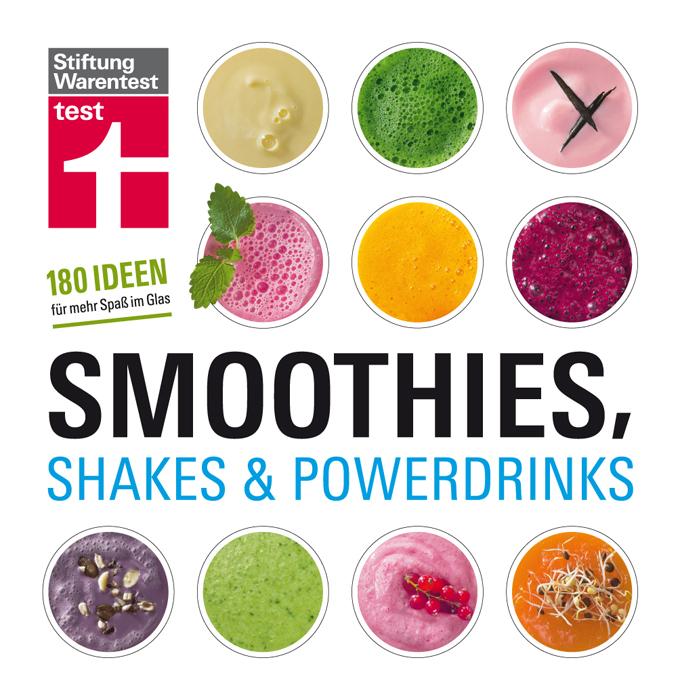 Smoothies, Shakes & Powerdrinks: 180 Ideen für mehr Spaß im Glas - Astrid Büscher [Broschiert]