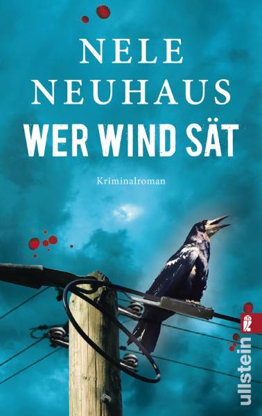 Wer Wind sät: Der fünfte Fall für Bodenstein und Kirchhoff - Nele Neuhaus [Taschenbuch]