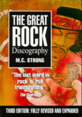 The Great Rock Discography - Martin C. Strong