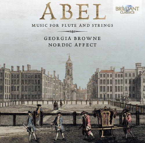 Georgia Browne - Abel: Musik für Flöte und Stre...