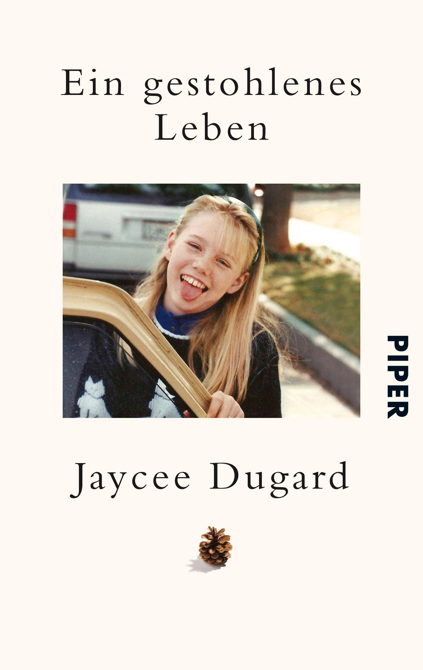 Ein gestohlenes Leben: Als Kind entführt, nach 18 Jahren befreit - Jaycee Dugard