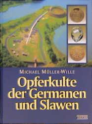 Opferkulte der Germanen und Slawen - Michael Mü...