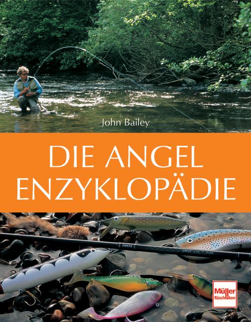 Die Angel-Enzyklopädie - John Bailey