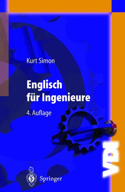 Englisch für Ingenieure (VDI-Buch) - Kurt Simon