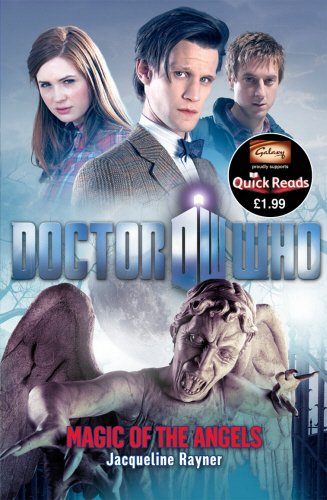 Doctor Who: Magic of the Angels - Jacqueline Rayner [Paperback]