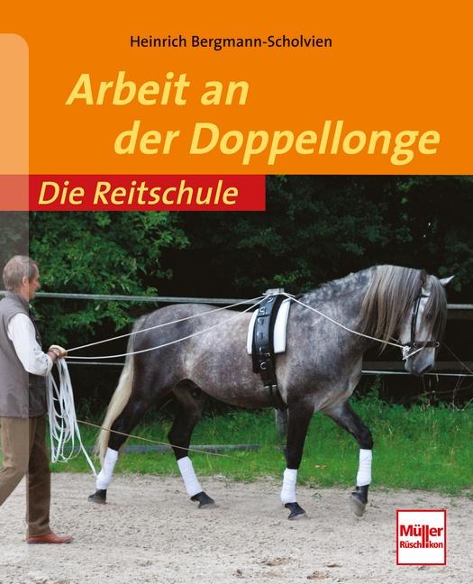 Arbeit an der Doppellonge (Die Reitschule) - Heinrich Bergmann-Scholvien