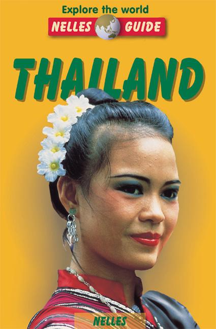 Thailand (Nelles Guide Thailand) - Rainer Bolik