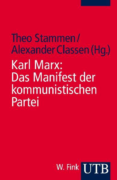 Das Manifest der kommunistischen Partei. Kommen...