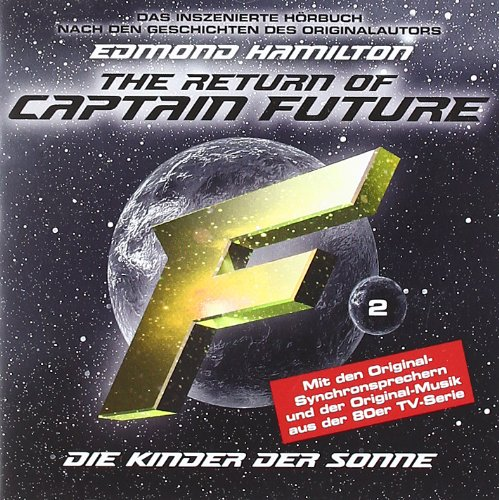 The Return of Captain Future: Folge 2 - Kinder der Sonne - Edmond Hamilton
