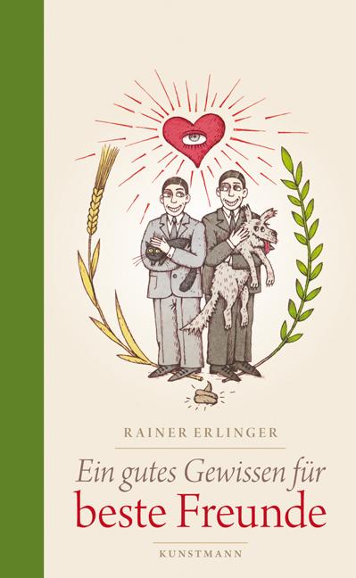 Ein gutes Gewissen für beste Freunde - Rainer E...