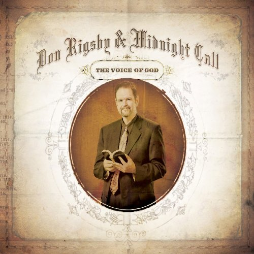 Don & Midnight Call Rigsby - Voice of God