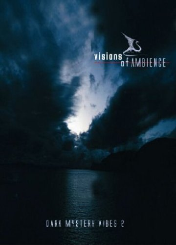 Visions Of Ambience Dark Myst