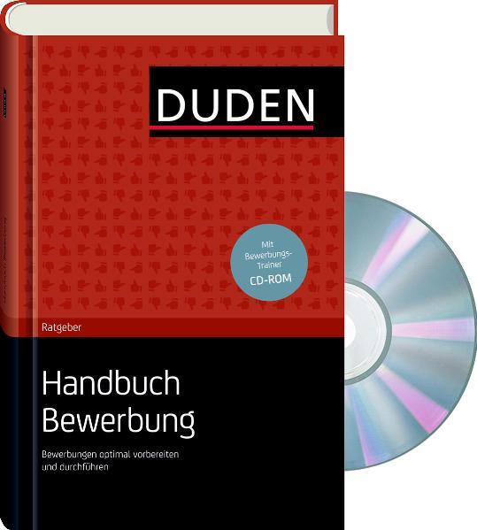 Duden Ratgeber - Handbuch Bewerbung: Bewerbunge...