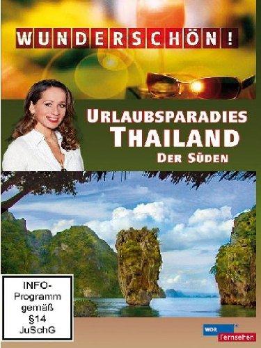 Wunderschön! - Urlaubsparadies Thailand / Der S...