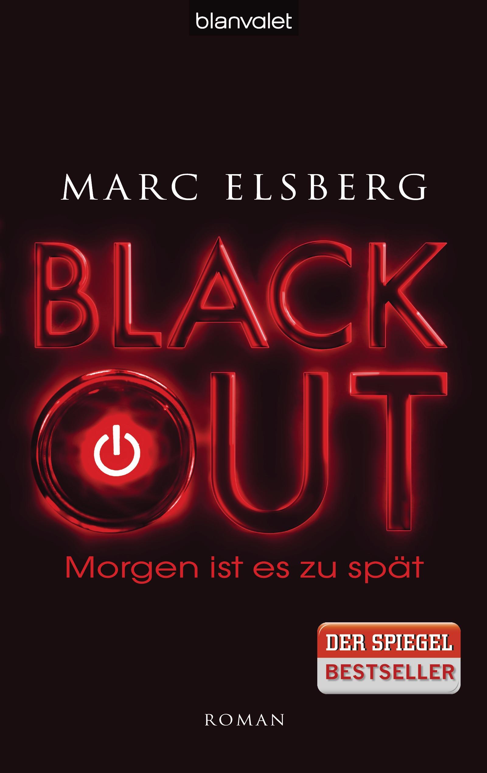 BLACKOUT - Morgen ist es zu spät - Marc Elsberg [Gebundene Ausgabe]