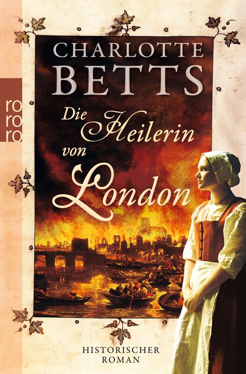 Die Heilerin von London - Charlotte Betts
