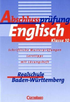 Abschlussprüfung Englisch - Realschule Baden-Wü...