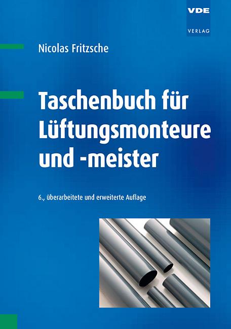 Taschenbuch für Lüftungsmonteure und -meister - Nicolas Fritzsche