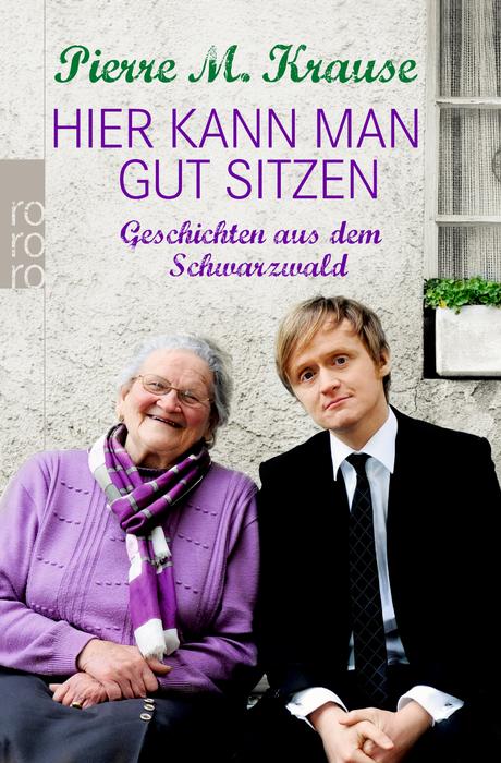 Hier kann man gut sitzen: Geschichten aus dem Schwarzwald - Pierre M. Krause