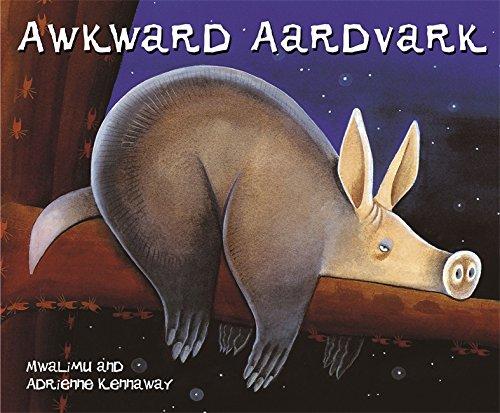 Awkward Aardvark (African Animal Tales) - Mwalimu