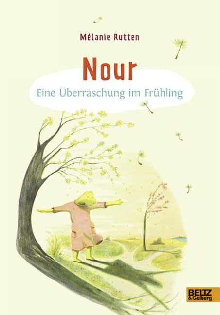 Nour: Eine Überraschung im Frühling - Mélanie R...