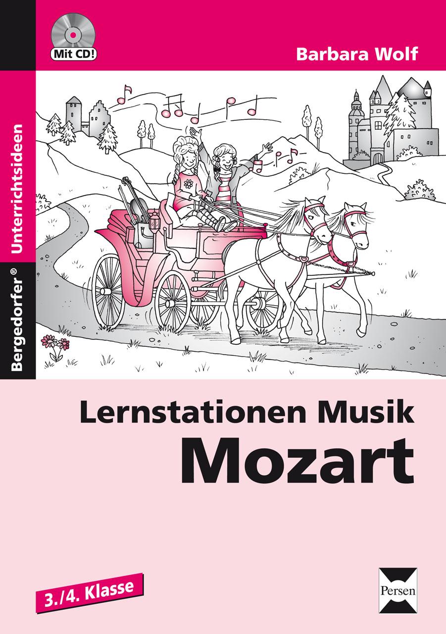 Lernstationen Musik: Mozart - Barbara Wolf