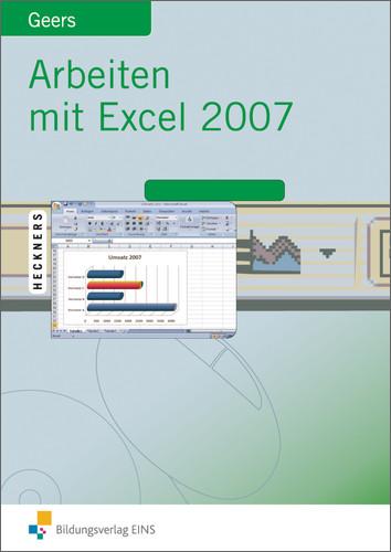 Arbeiten mit Excel 2007. Lehr-/Fachbuch - Werne...