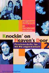 Knockin´ on Heavens´s Door, Bd.2, Spuren des Paradieses - Markus Hentschel