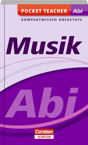 Pocket Teacher Abi Sekundarstufe II Musik - Nor...