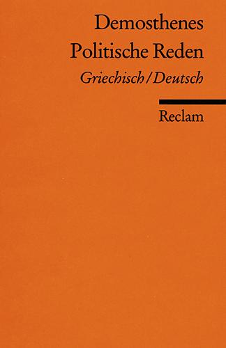 Politische Reden: Griech. /Dt. - Demosthenes