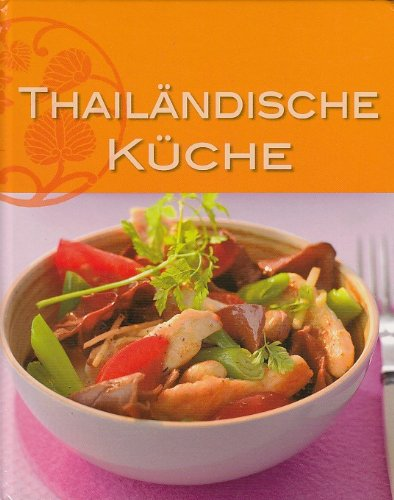 Thailändische Küche - -