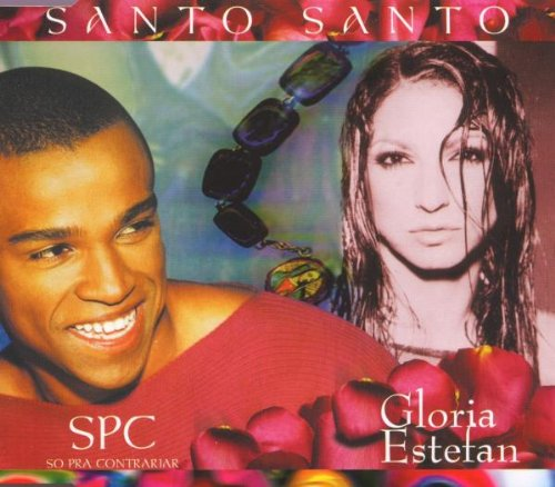 So Pra Contrariar - Santo Santo/Gsa Version