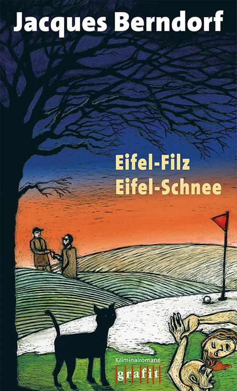 Eifel-Filz/Eifel-Schnee: Zwei Kriminalromane in...